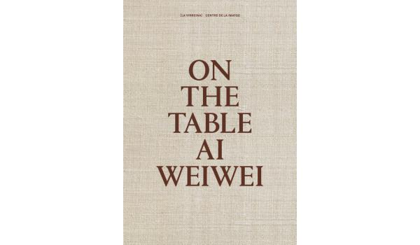 Coberta del llibre On The Table Ai Weiwei