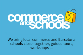 Commerce and schools. We bring local commerce and Barcelona schools closer together, guided tours, workshops...