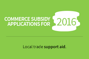 Commerce subsidy aplications for 2016. Local trade support aid