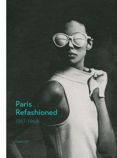 Paris refashioned, 1957-1968
