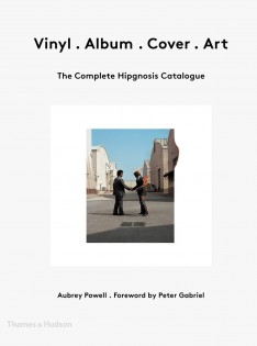 Vinyl, album, cover, art : the complete Hipgnosis catalogue
