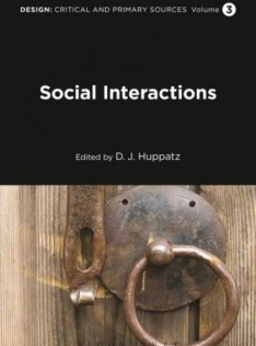 Design : critical and primary sources. Social interactions