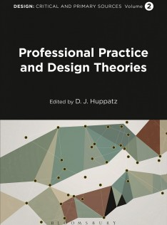 Design : critical and primary sources. Professional practice and design theories