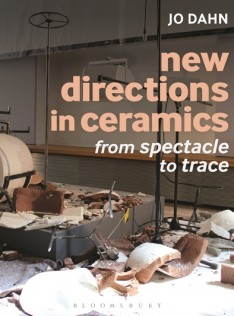 New directions in ceramics : from spectacle to trace