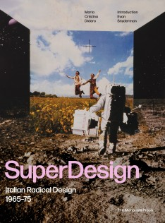 Superdesign : Italian radical design, 1965-75
