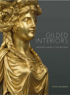 Gilded interiors : parisian luxury & the antique