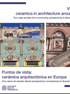 Viewpoints : ceramics in architecture around Europe : two case studies from community perspectives in Burslem and Cabanyal