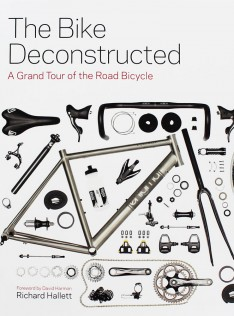 The bike deconstructed : a grand tour of the modern bicycle