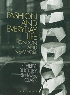 Fashion and everyday life : London and New York