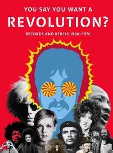 You say you want a revolution? : records and rebels 1966-1970