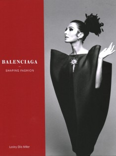 Balenciaga : shaping fashion