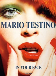 Mario Testino : in your face