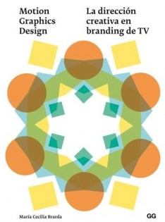 Motion graphics design : la dirección creativa en branding de TV