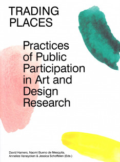 Trading places : practices of public participation in art and design research