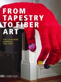 From tapestry to fiber art : the Lausanne Biennials 1962-1995