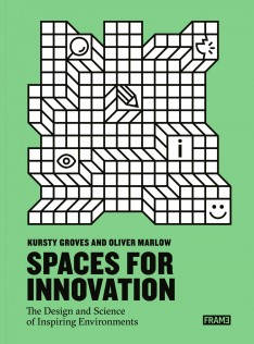 Spaces for innovation : the design and science of inspiring environments